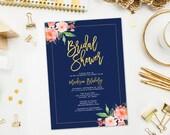 Printable Bridal Shower Invitation, Bridal Shower Invites, Navy Bridal Shower Invitations, Floral Shower Invite