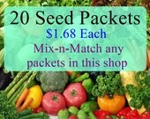 Discount Mix-n-Match Bundle 20 Packets Heirloom Garden Seeds Your Choice