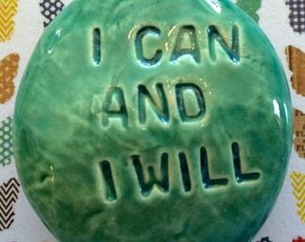 I CAN AND I WILL Pocket Stone - Ceramic - Aquamarine Art Glaze - Inspirational Art Piece by Inner Art Peace