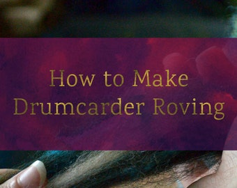 Roving From A Drum Carder - Drum Carding (Art Batt and Smooth Batt) Tutorial - Handpulled Roving Tutorial