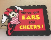 We've Got Ears, Say Cheers! Party table sign