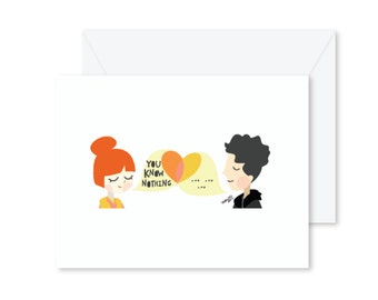 GREETING CARD   You Know Nothing  : Game of Thrones Modern Illustration Art