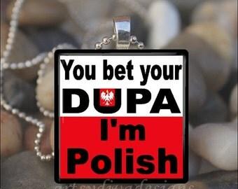 15% OFF AUGUST SALE : Bet Your Dupa Polish Pride Dyngus Day Dingus Love Glass Tile Pendant Necklace Keyring