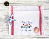 Submarine Wife Tea Towel - I Blow Kisses at the Sea Submarine Wife Dish Towel Embroidered Navy Guest Towel