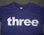 4T three Birthday Shirt Tri-Indigo Children/Toddler Short Sleeve Tri Blend Tee:  Ready to Ship!