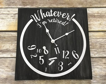 Whatever I'm retired!  Painted working wall clock