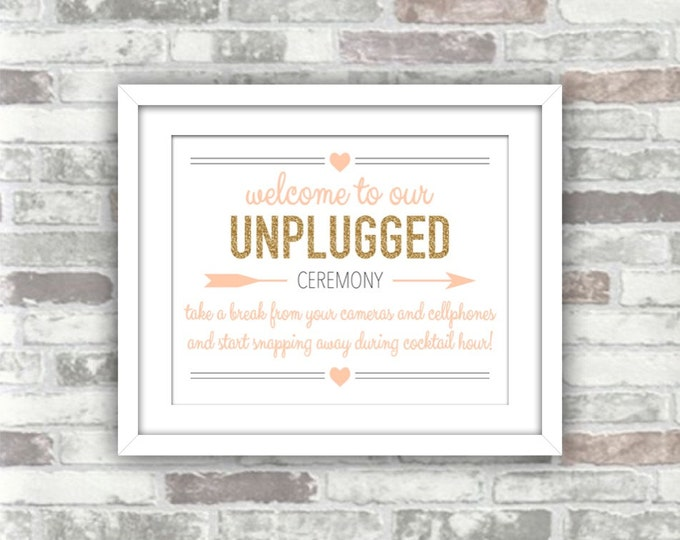 INSTANT DOWNLOAD - Printable Wedding Unplugged Ceremony Sign - Version 2 - Digital Files - Gold Glitter Blush Peach Pink - Welcome to our