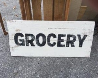 Distressed, rustic and vintage look grocery sign/white black/kitchen/market