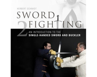 Sword Fighting: An Introduction to the Single-Handed Sword