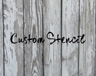 Custom Stencil Creation, Custom Stencil, Stencil