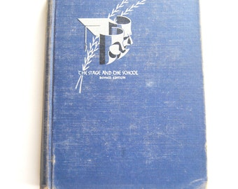 Vintage Book, The Stage and the School, Revised Edition