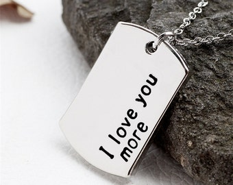 FLASH SALE - I Love You More MINI Dogtag Necklace or Keychain