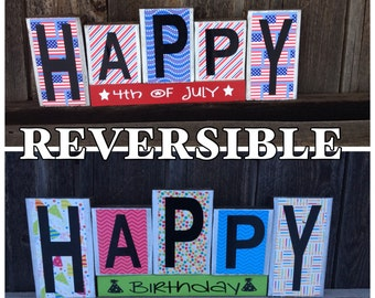 REVERSIBLE Birthday and 4th of July wood blocks-4th of July reverses with Happy Birthday