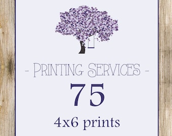 Printing Services - 75 - 4x6's Prints Only