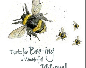 Thanks for Bee-ing a Wonderful Mum Card - Mother's Day Card, Blank Inside, Bumble Bee