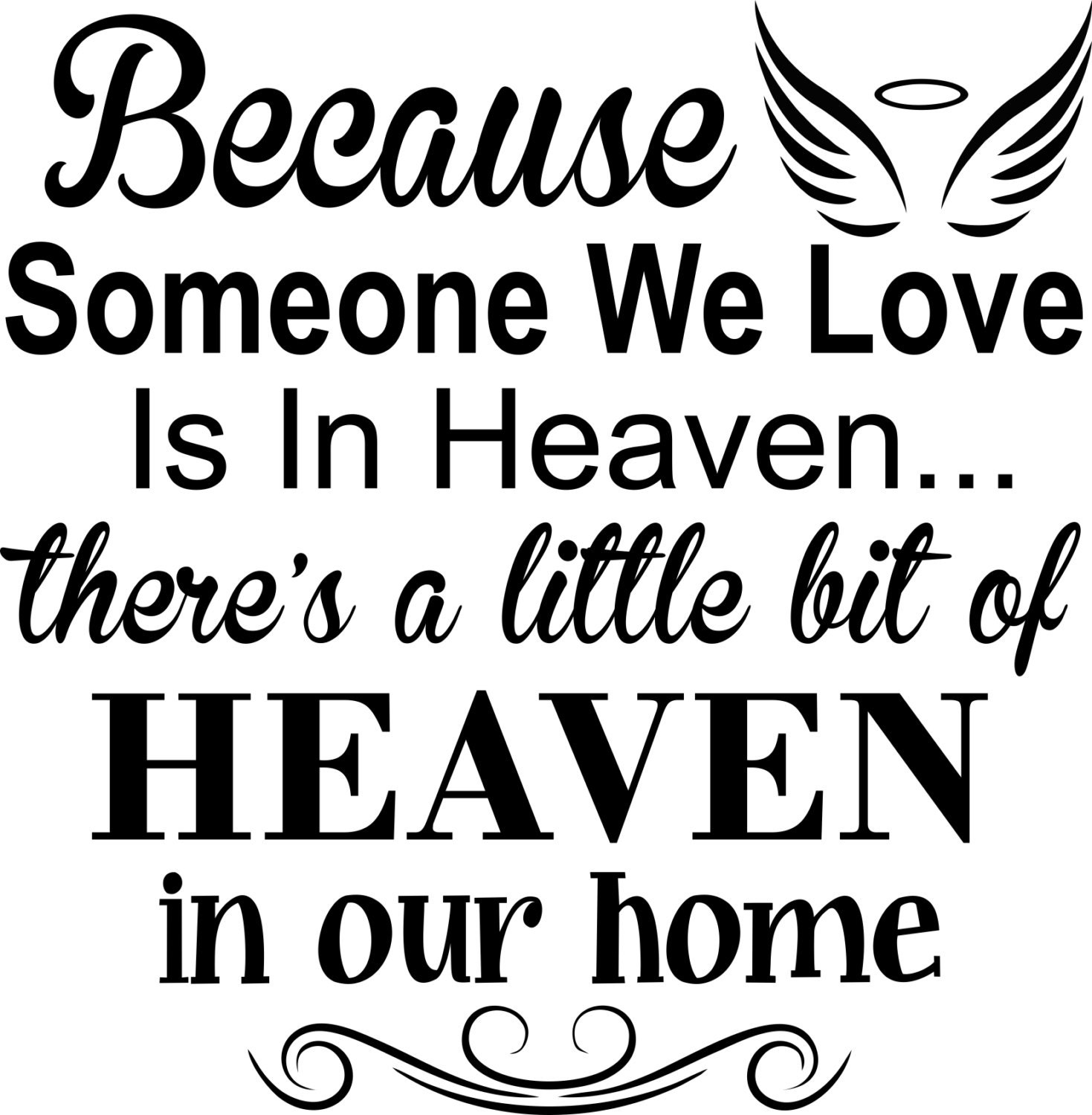 Heaven Svg Because Someone We Love Is In Heaven Svg Free Photos