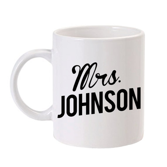 Personalized Mrs Mug Custom Mrs Coffee Mug Custom Wedding Mug ...