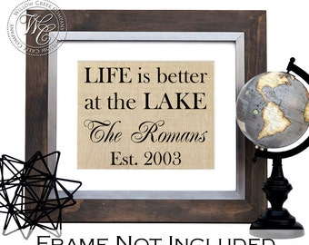 Life is Better at the Lake, Lake House Sign, Personalized Lake House Decor, Personalized Lake House Print, Burlap Print