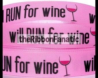 """5 yds 7/8"""" Will Run For Wine Running Fitness Grosgrain Ribbon"""