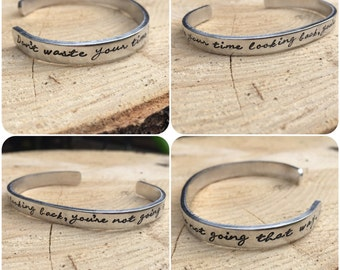 """Hand Stamped Cuff, """"don't waste your time looking back, you're not going that way"""" viking, Ragnar Lothbrok,  Norse, traditional"""