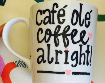 Cafe Ole Coffee Alright