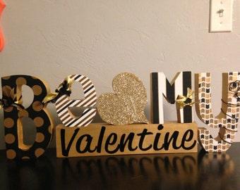Valentines Day decor. Valentines Day wood decor. Be my valentine.