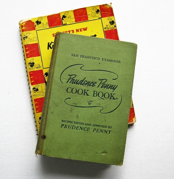 Much-loved, bountiful 1930s Prudence Penny Cook Book and Sunset's Kitchen Cabinet Cook Book. San Francisco Examiner.