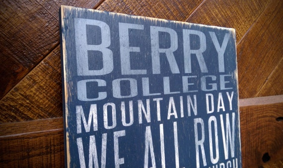 Berry College Distressed Wood Sign--Great Father's Day Gift!