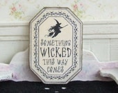 Dollhouse Miniature Halloween Sign Wicked Witch Picture Scary Ghost Decor Distressed Plaque Shabby Cottage Chic 112th Scale