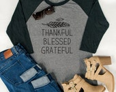 Thankful Blessed Grateful Raglan Tee - Womens Baseball tee. Graphic Tee - Tickled Teal