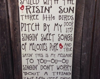 Three Little Birds Bob Marley Music Lyrics Wood Sign Typography Art Wall Art Home Decor 3 Little Birds Every Little Thing Gonna Be Alright