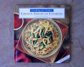 Chinese Szechuan Cooking Cookbook, Chinese Cookbook by Deh-Ta Hsiumg, 1994 Cookbook