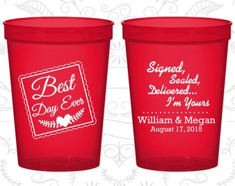Best Day Ever Wedding Cups, Signed, Sealed, Delivered, I am Yours, Cheap Party Cups, Romantic Wedding, Plastic Cups (591)