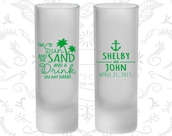 The Sun and the Sand and a Drink in my Hand, Frosted Tall Shot Glass, Anchor, Nautical (233)