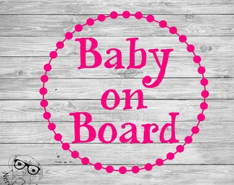 Baby On Board Decal, Baby on Board Car Decal, Baby Car Decal, Laptop Decal, You choose size and color