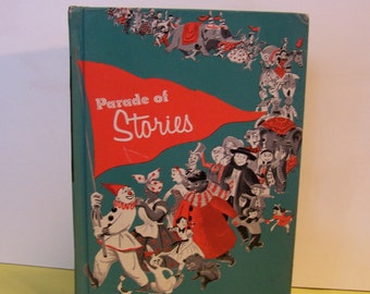 Childrens Book   Parade of Stories, Young Readers  Vintage 1961