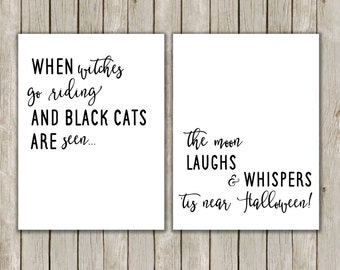 8x10, 11x14 Halloween Printables, When Witches Go Riding, Halloween Quote, Halloween Poster Art, Tis Near Halloween Quote, Instant Download