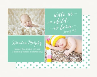 Custom Digital Baby Boy or Baby Girl Photo Birth Announcement - New Baby - PRINTABLE or Printed - Unto Us a Child is Born Isaiah Birth