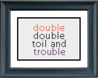 Double Double Toil and Trouble - Halloween Cross Stitch Pattern - PDF Cross-Stitch Pattern