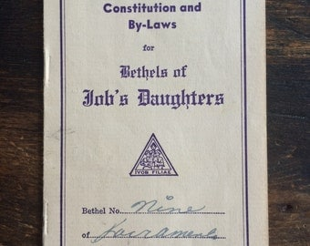 Uniform Code of Constitution and By-Laws for Bethels of Job's Daughters Booklet / Sacramento, California