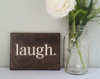 Wooden Laugh Mini Sign