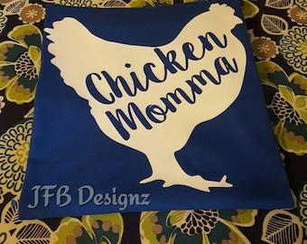 Chicken Momma T-Shirt / Tee