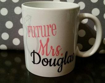 Bride to be mug//Future Mrs. Mug// Engagement gift// bride to be gift// Future Mrs cup