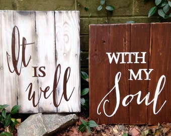 """Wood Sign, Rustic, Distressed Reclaimed Wood Sign, """"It is well mith my soul"""" MEDIUM set"""