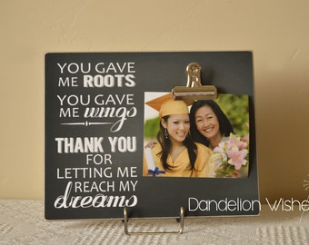 Graduation Picture Frame Thank You Gift For Mentor, Gift For Parents {You Gave Me Roots, You Gave Me Wings...} Personalized Graduation Frame