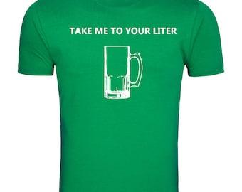 St Patricks Take me to your liter beer tshirt, Craftbeer shirt