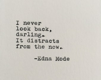 Pixar's The Incredibles Quote (Edna Mode) Typed on Typewriter - 4x6 White Cardstock
