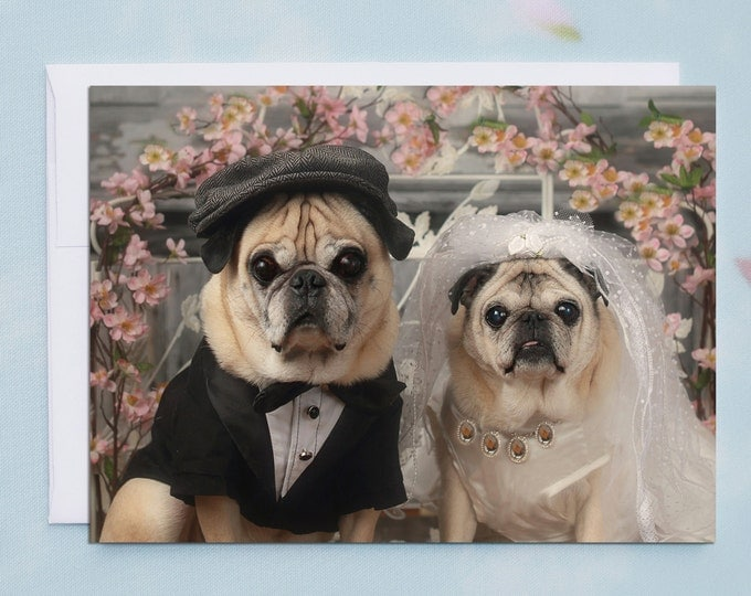 5x7 WEDDING CARD, Congratulations Wedding Pug Greeting Card by Pugs and Kisses