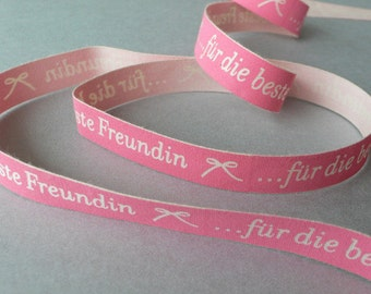 "Cotton Ribbon ""... For the best friend""16 mm"