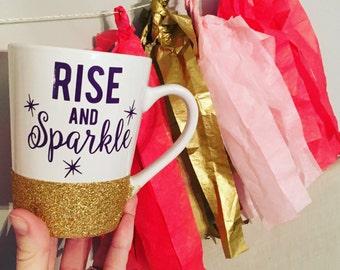 RISE AND SPARKLE // coffee mug // inspirational coffee mug // team gift